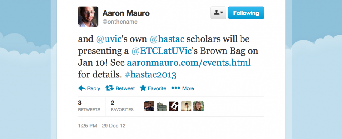 Tweet from Aaron Mauro, announcing the ETCL's HASTAC panel