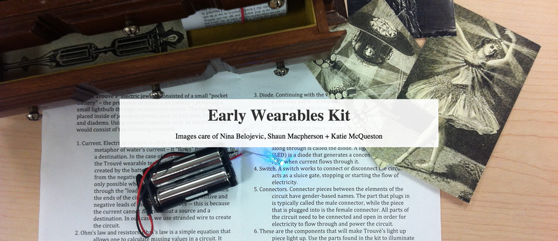 The Early Wearables Kit for Cultural History